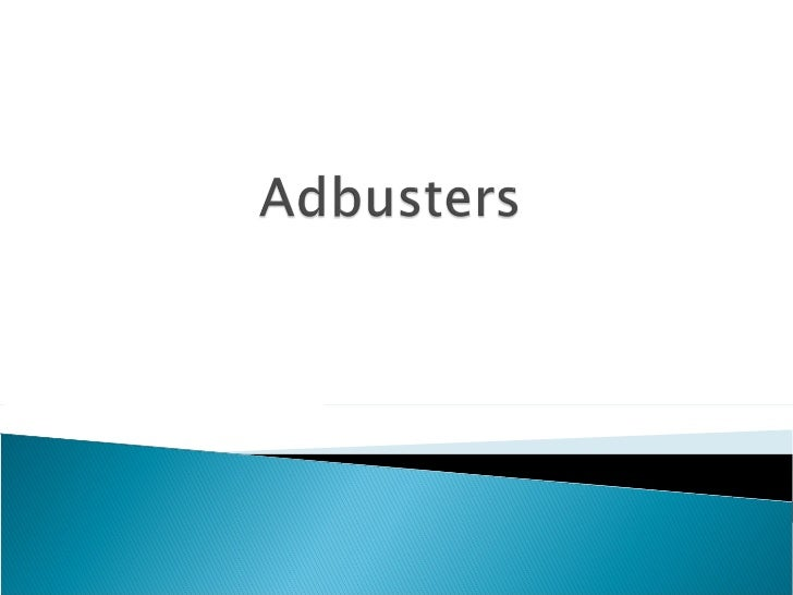 Introduction to Adbusters