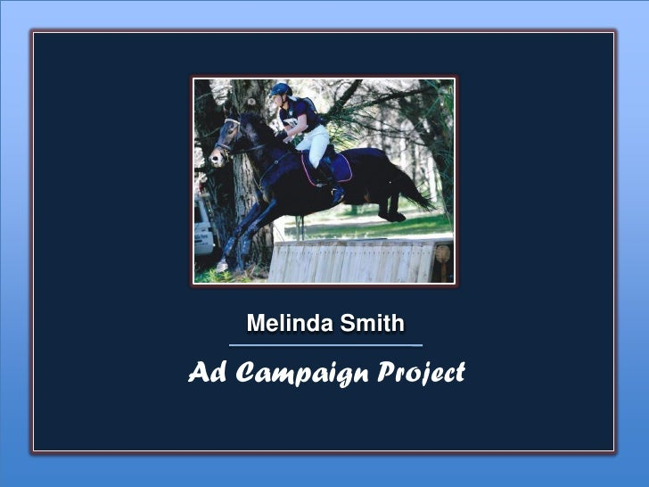 Melinda SmithAd Campaign Project