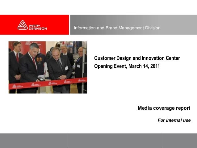 Media coverage reportFor internal useInformation and Brand Management Division•Customer Design and Innovation Center•Openi...