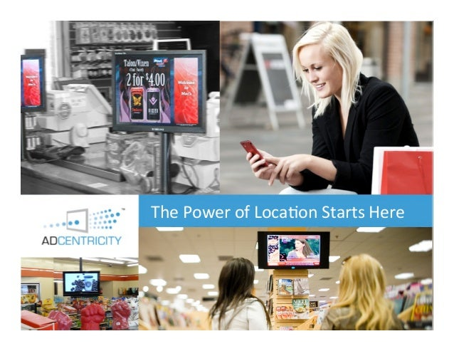 The Future of Hyper-‐local Df Loca-on Starts Here              The Power o igital Media Services