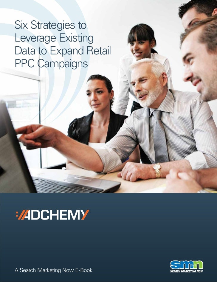 Adchmey leverage existing_data_retail_ppc_feb2012