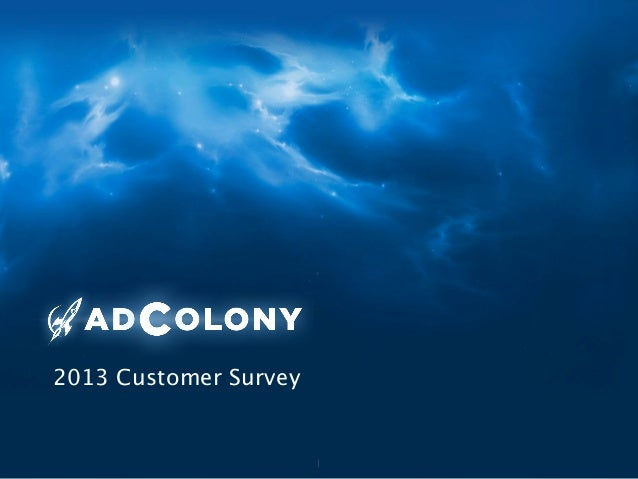 AdColony Customer Survey 2013