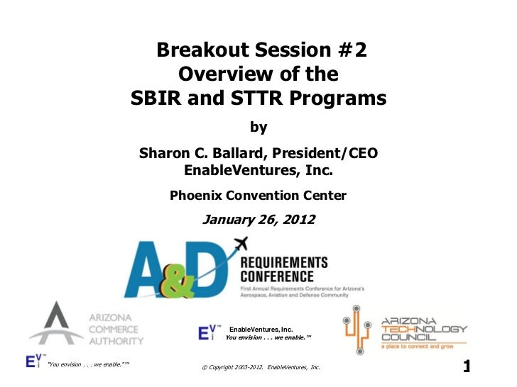 Breakout Session #2                                       Overview of the                                   SBIR and STTR ...