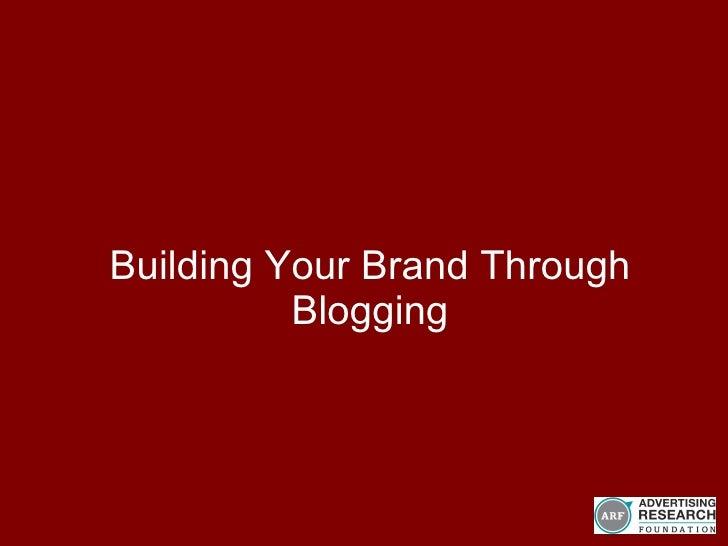 Building Your Brand Through Blogging