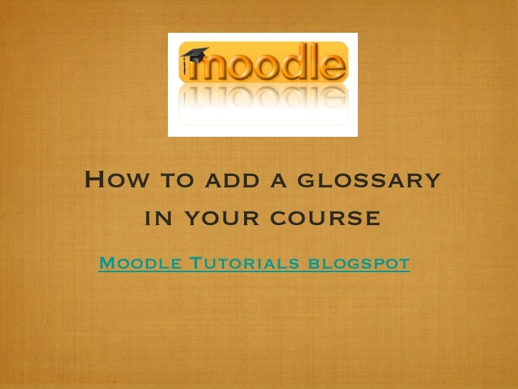 Add a Glossary in your course