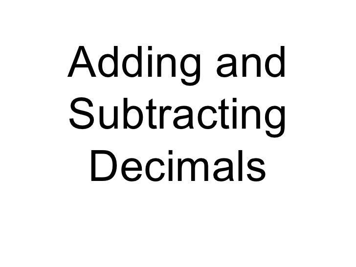 Add and Subtract Deciamls