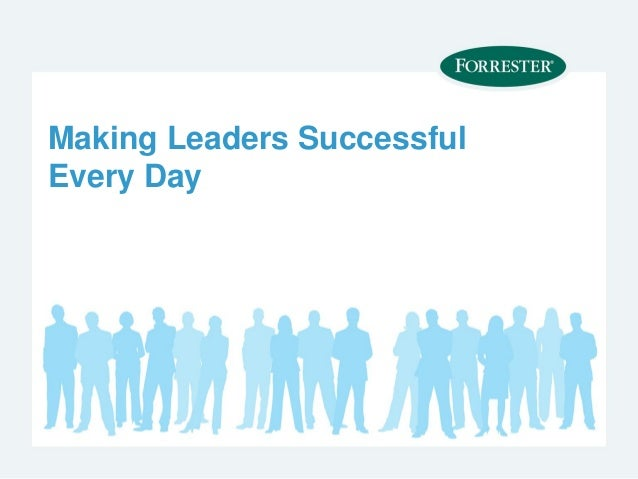Making Leaders SuccessfulEvery Day