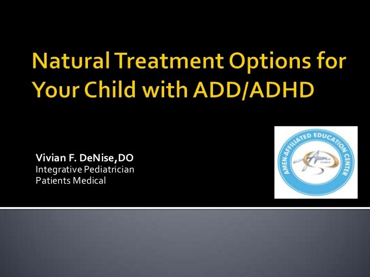 Natural Treatment Options for ADD and ADHD