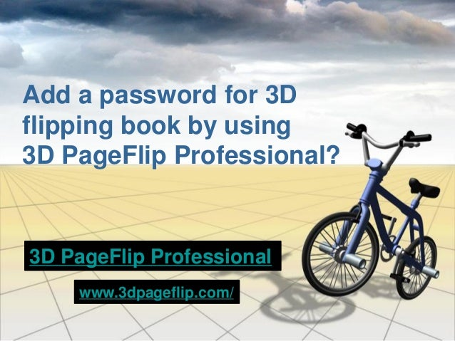 Add a password for 3D flipping book by using 3D PageFlip Professional