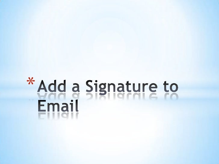 add a signature to email