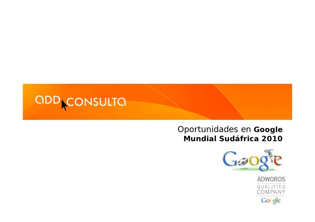 Oportunidades en Google  Mundial Sudáfrica 2010