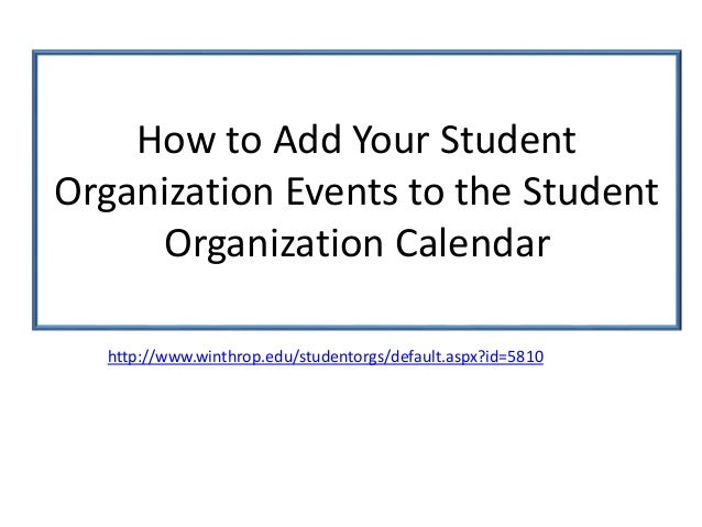 Event Calendar For Organization : How to add events winthrop s student organization calendar