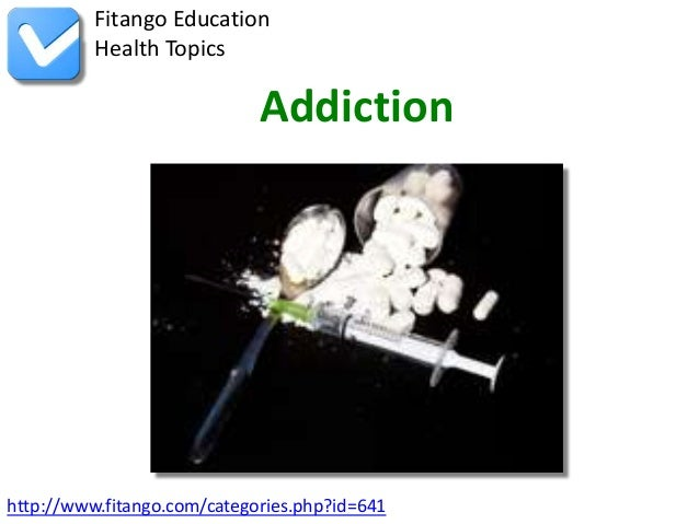 http://www.fitango.com/categories.php?id=641Fitango EducationHealth TopicsAddiction