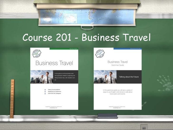 Course 201 - Business Travel