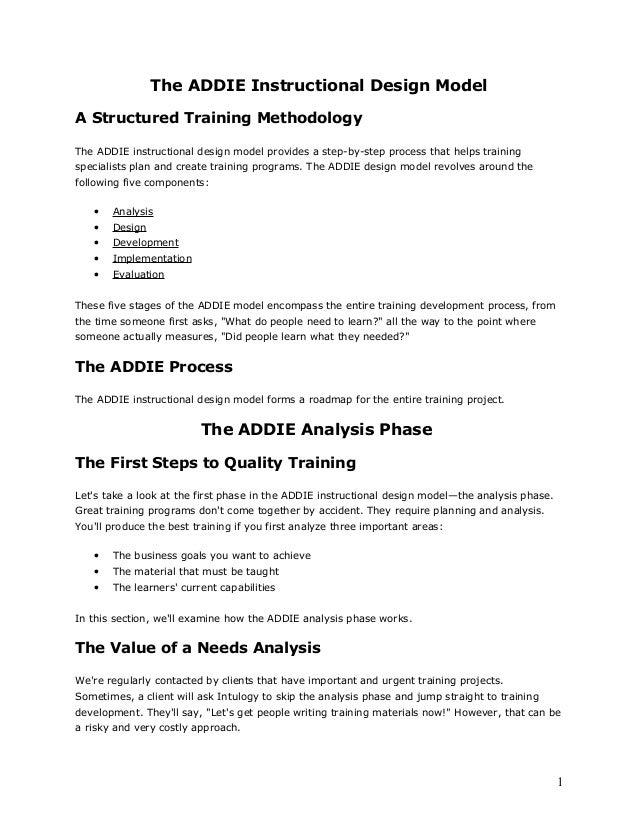 The ADDIE Instructional Design Model A Structured Training Methodology The ADDIE instructional design model provides a ste...