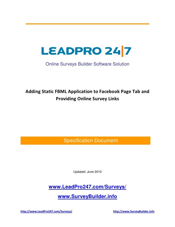 Online Surveys Builder Software Solution        Adding Static FBML Application to Facebook Page Tab and                  P...