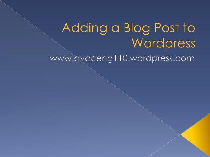 Adding A Blog Post To Wordpress