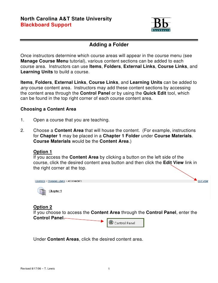 North Carolina A&T State University Blackboard Support                                        Adding a Folder  Once instru...
