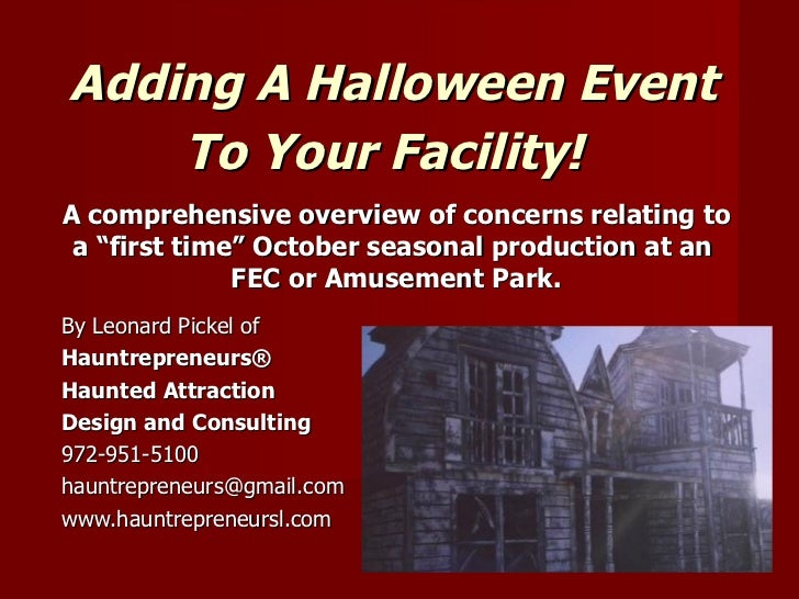 """Adding A Halloween Event    To Your Facility!A comprehensive overview of concerns relating to a """"first time"""" October seaso..."""