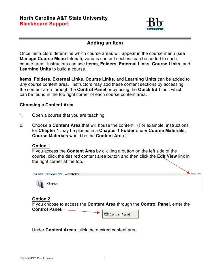 North Carolina A&T State University Blackboard Support                                        Adding an Item  Once instruc...