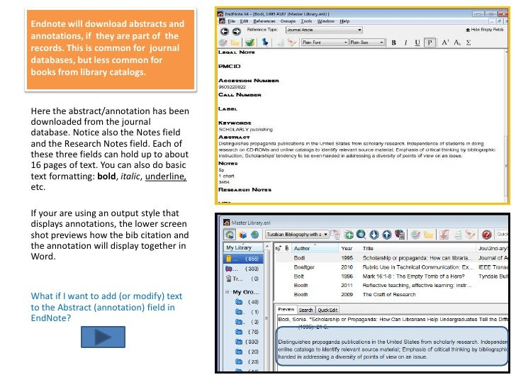 Endnote will download abstracts and annotations, if  they are part of  the records. This is common for  journal databases,...