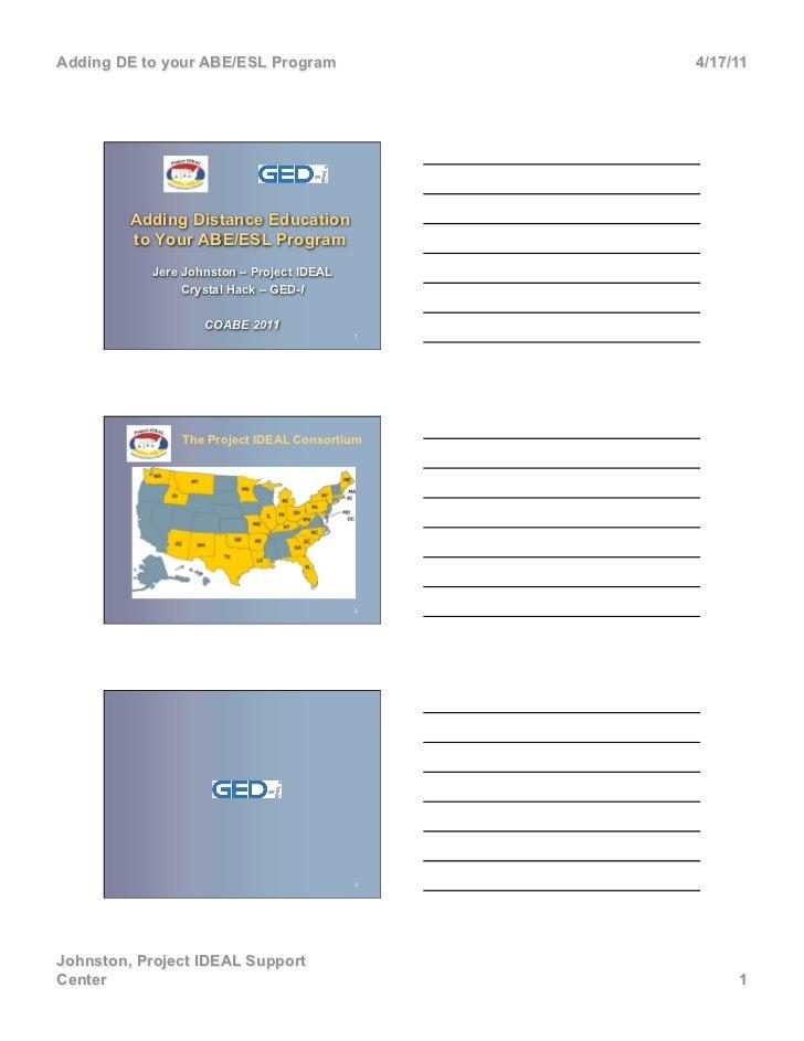 Adding DE to your ABE/ESL Program              4/17/11         Adding Distance Education         to Your ABE/ESL Program  ...