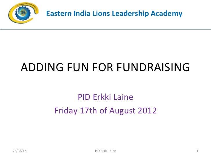 Adding fun to fundraising