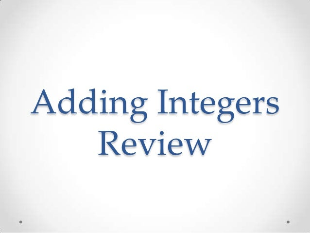 Adding Integers Review