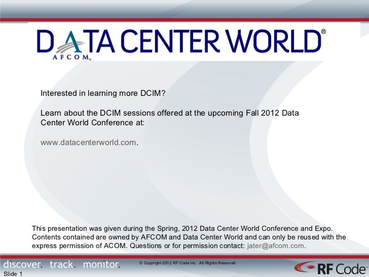 Interested in learning more DCIM?            Learn about the DCIM sessions offered at the upcoming Fall 2012 Data         ...