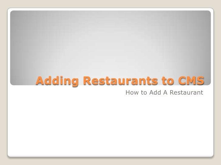 Adding restaurants to cms.show