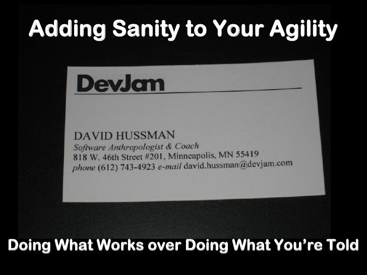 Adding Sanity To Your Agility