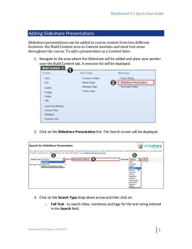 Blackboard 9.1 Quick Start Guide  Adding Slideshare Presentations Slideshare presentations can be...