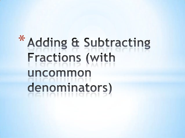Adding & Subtracting Fractions - Part 1