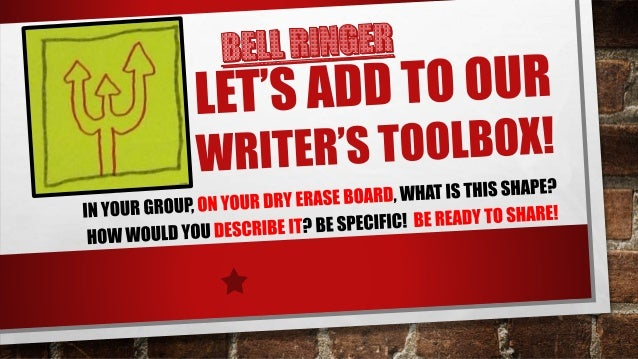 Adding Our Writer's Toolbox