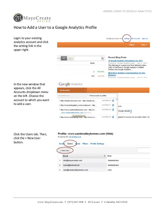 ADDING USERS TO GOOGLE ANALYTICSHow to Add a User to a Google Analytics ProfileLogin to your existinganalytics account and...