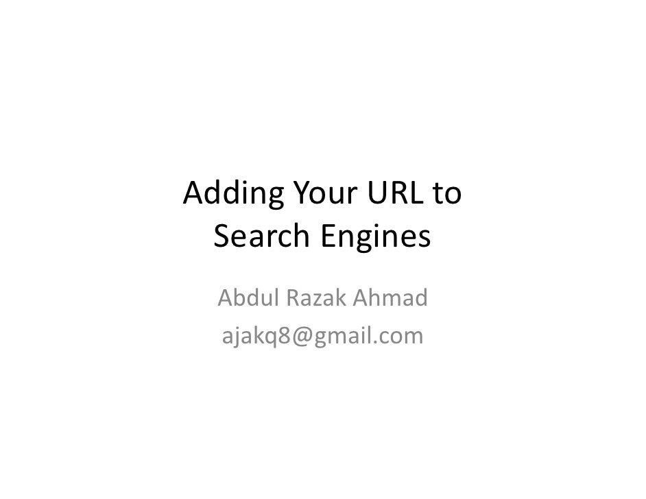 Adding Your URL to Search Engine