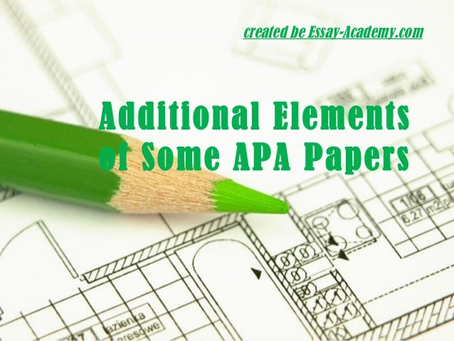 elements of an apa essay Apa - free essays - apa clear and consistent presentation of written material that differentiates from other writing styles because it concerns elements such.