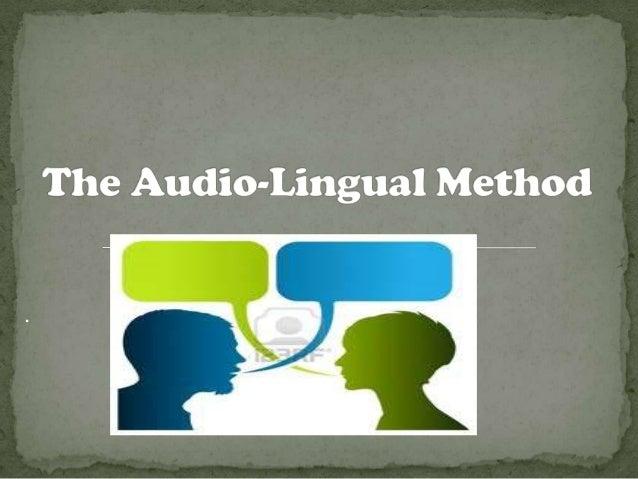 Audiolingual Method Direct Method And Suggestopedia Some