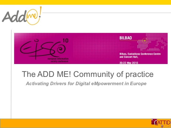 The ADD ME! Community of practice Activating Drivers for Digital eMpowerment in Europe
