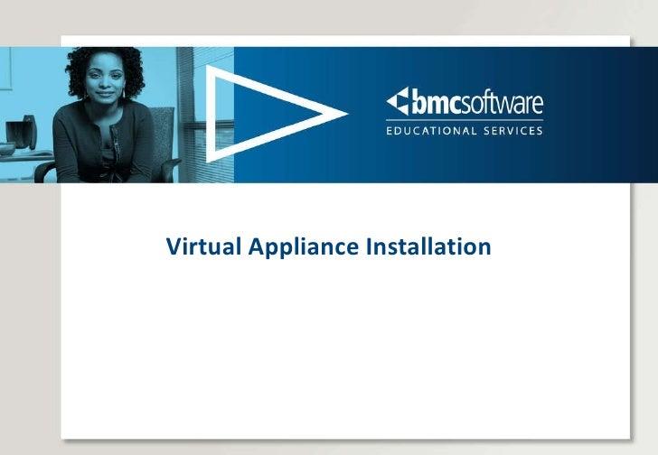 Virtual Appliance Installation
