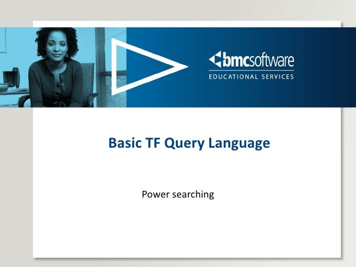 Basic TF Query Language Power searching