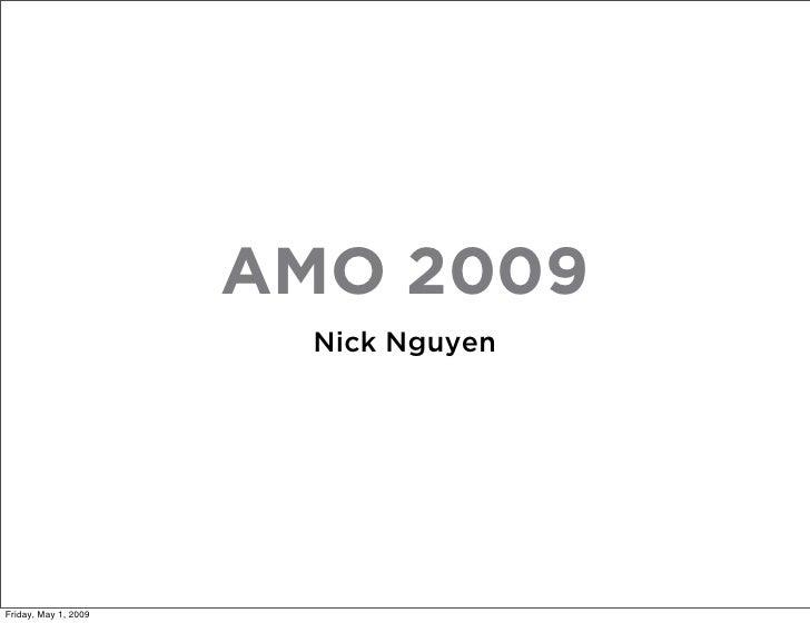 AMO 2009                         Nick Nguyen     Friday, May 1, 2009