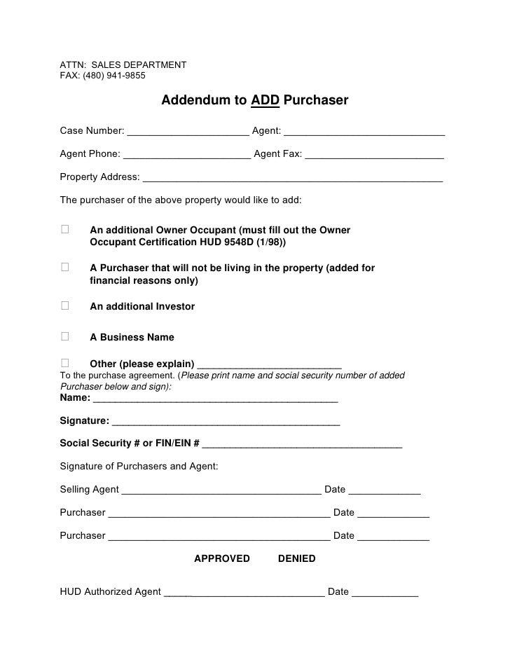 ATTN: SALES DEPARTMENT FAX: (480) 941-9855                         Addendum to ADD Purchaser  Case Number: _______________...