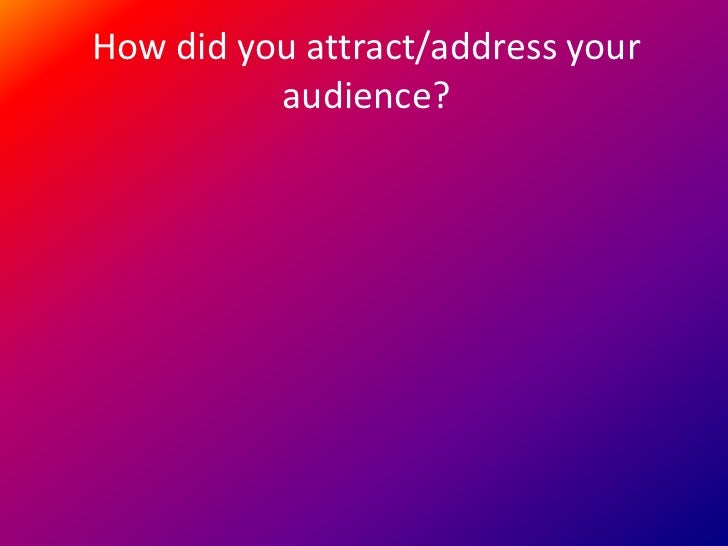 Address attract audience