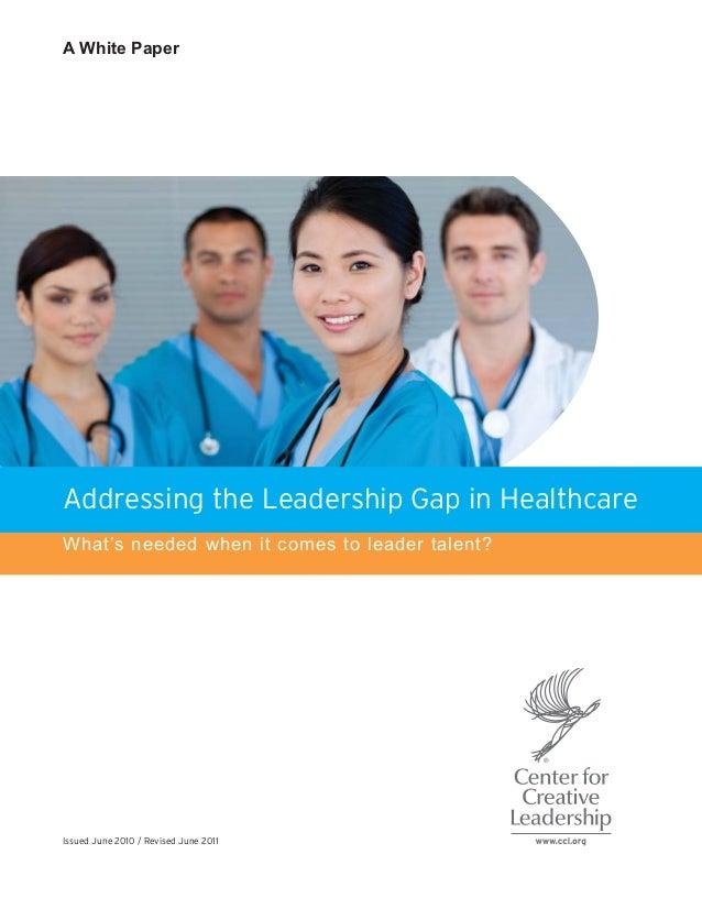 Addressingleadership gaphealthcare