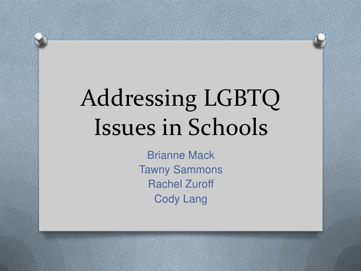 Addressing lgbtq issues in schools