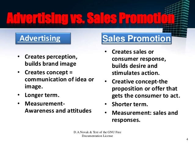 describe the main differences between advertising and sales promotion what are their relative advant