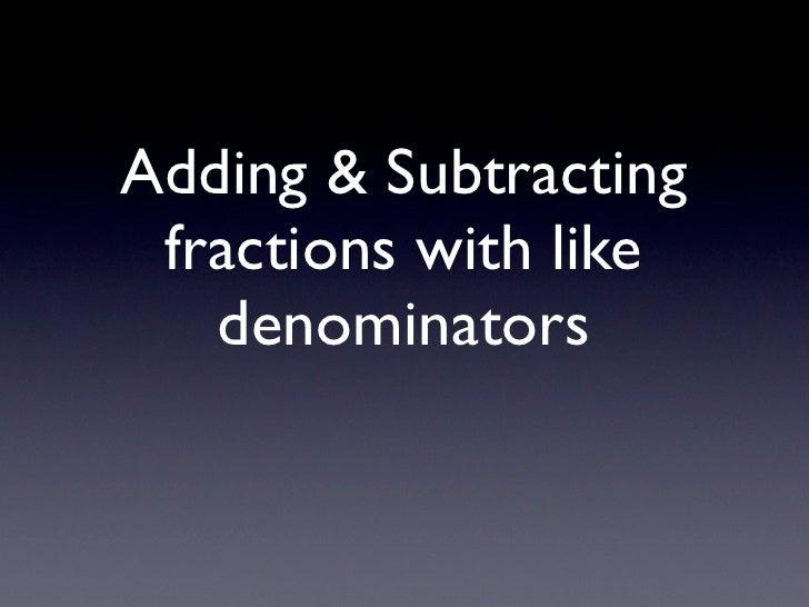 Addsub like fractions