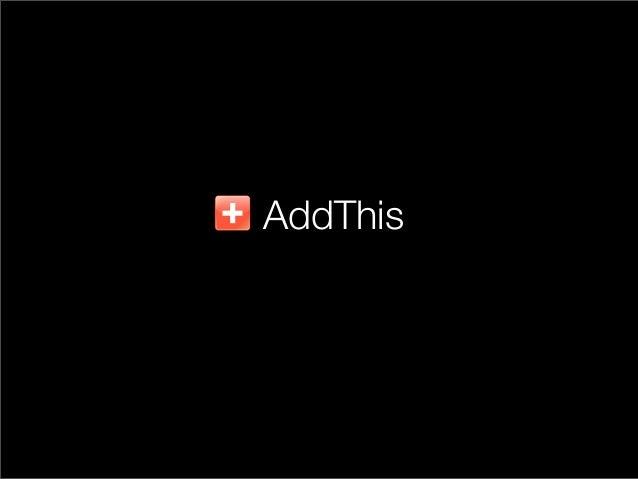 AddThis: Designing for One Billion People (RefreshDC talk, November 16, 2010)