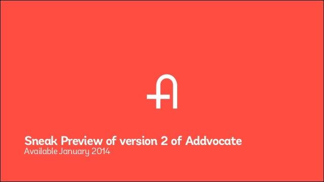 Addvocate v2 Sneak Peak 2014